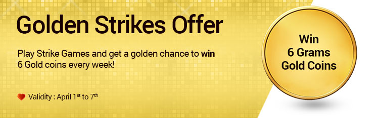 Golden strikes offer