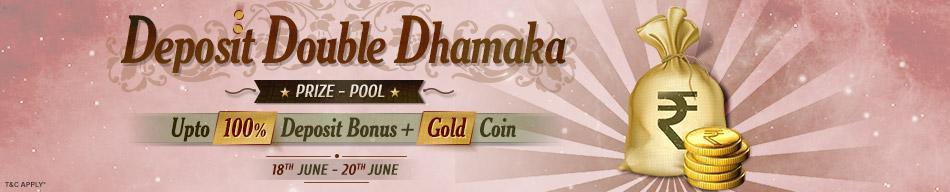 Deposit Double Dhamaka Adda52