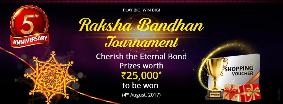 Raksha Bandhan Tournament