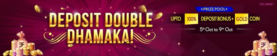 deposit double dhamaka I